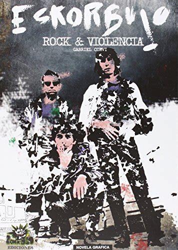 Rock Y Violencia Eskorbuto La Novela Grafica Zona Grafica