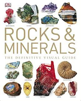 Rocks & Minerals: The Definitive Visual Guide (Dk)
