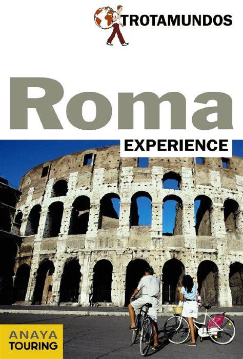 Roma Trotamundos Experience
