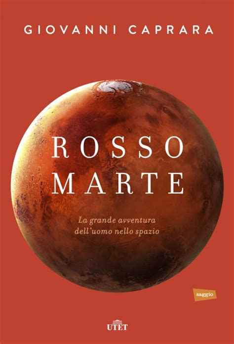 Rosso Marte La Grande Avventura Delluomo Nello Spazio