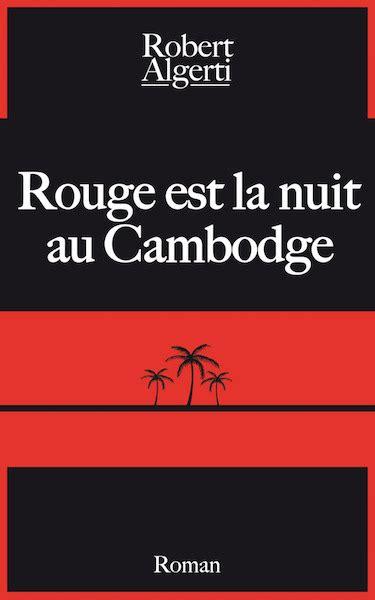 Rouge Est La Nuit Au Cambodge