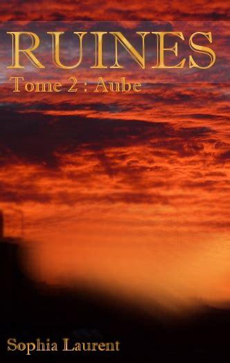 Ruines Tome 2 Aube