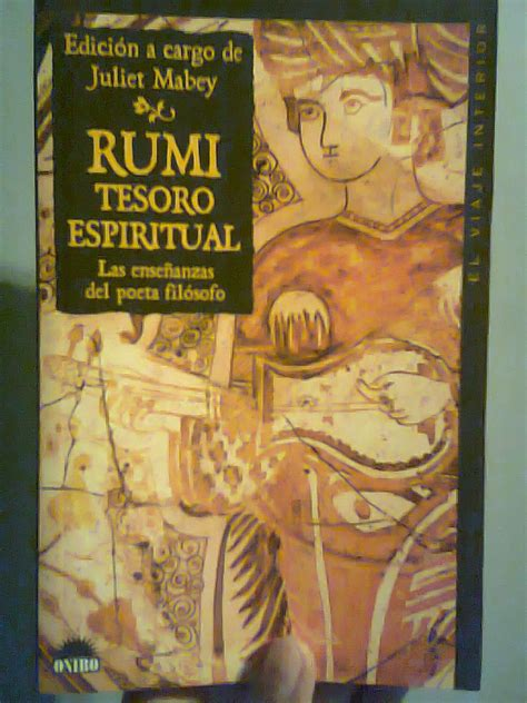 Rumi Tesoro Espiritual Las Ensenanzas Del Poeta Filosofo