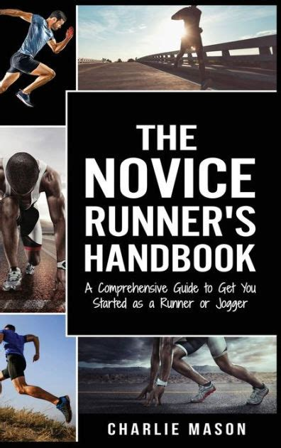 Runner S Handbook A Comprehensive Guide To Get You Started As A Runner Or Jogger English Edition