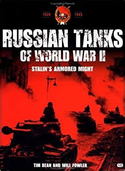 Russian Tanks Of World War Ii Stalin S Armoured Might