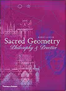 Sacred Geometry Philosophy And Practice