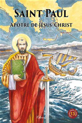 Saint Paul Apotre De Jesus Jhrist Chemins De Lumiere N 13