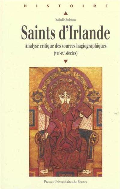 Saints Dirlande Analyse Critique Des Sources Hagiographiques Viie Ixe Siecles
