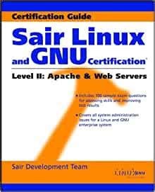 Sair Linux And Gnu Certification R Level Ii Apache And Web Servers By Sair Development Team 2001 Paperback