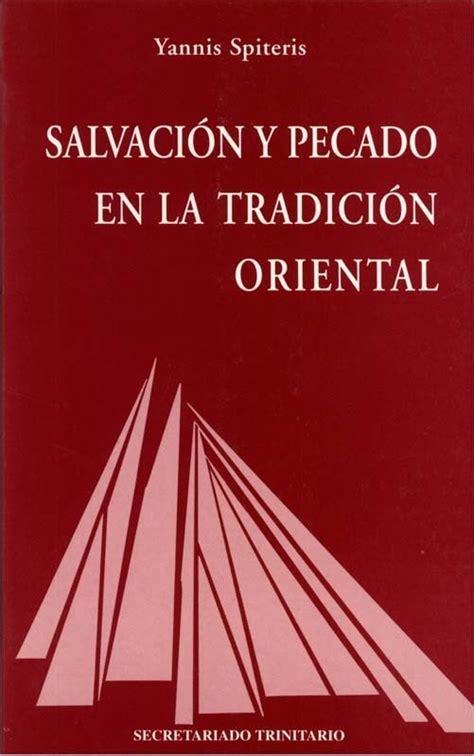 Salvacion Y Pecado En La Tradicion Oriental Agape