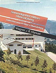 Sammelgebiet Hitlers Obersalzberg