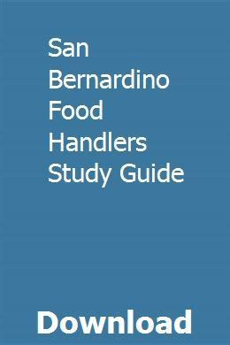 San Bernardino Food Handlers Study Guide
