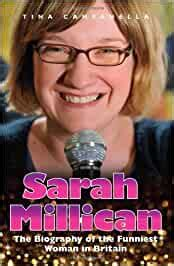 Sarah Millican The Biography Of The Funniest Woman In Britain By Tina Campanella 2013 07 01