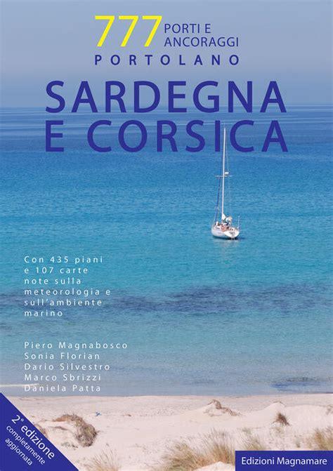 Sardegna E Corsica Portolano 777 Porti E Ancoraggi