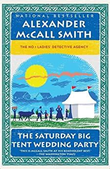 Saturday Big Tent Wedding Part No 1 Ladies Detective Agency