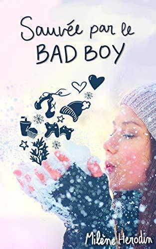 Sauvee Par Le Bad Boy