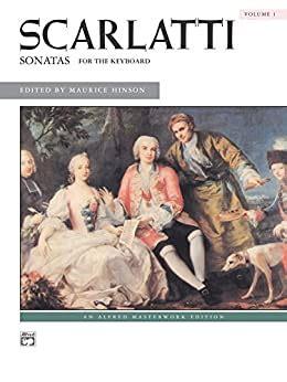 Scarlatti Sonatas For The Keyboard 1 Alfred Masterwork