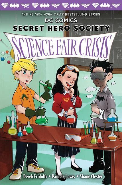 Science Fair Crisis Dc Comics Secret Hero Society