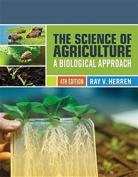 Science Of Agriculture A Biological Approach, 4Th Edn
