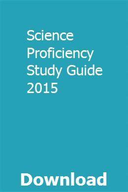 Science Proficiency Study Guide 2015