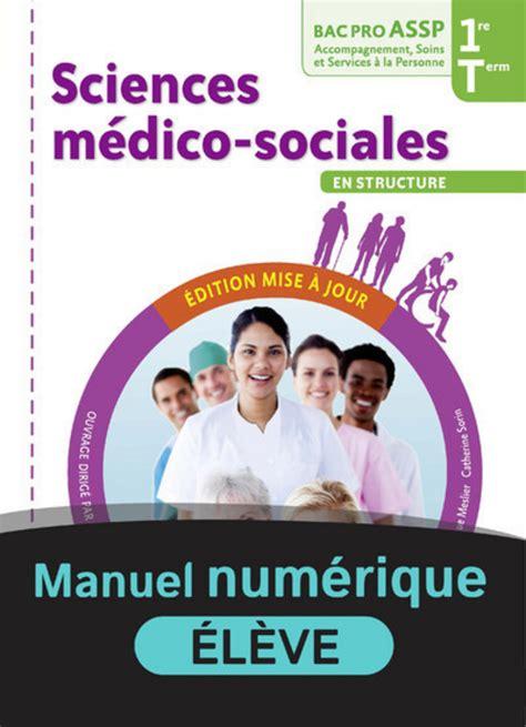 Sciences Medico Sociales 1re Et Tle Bac Pro Assp Option En Structure