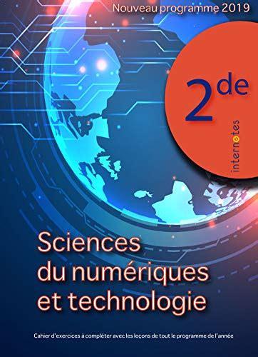 Sciences Numeriques Et Technologie 2nde Nouveau Programme 2019 Lecons Et Exercices