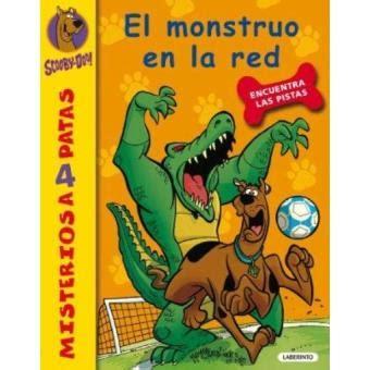 Scooby Doo El Monstruo En La Red 26 Misterios A 4 Patas