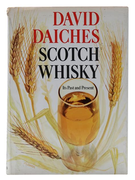 Scotch Whisky Its Past And Present