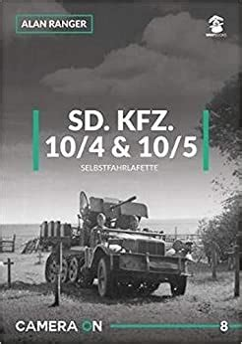 Sd Kfz 10 4 And 10 5 Selbstfahrlafette 2018 Camera On