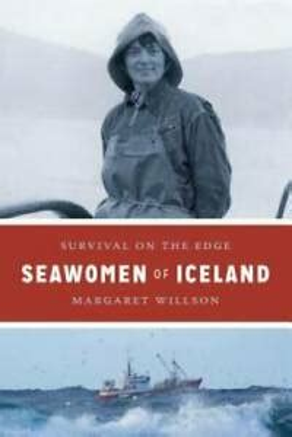 Seawomen Of Iceland Survival On The Edge Naomi B Pascal Editor S Endowment