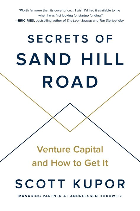 Secrets Of Sand Hill Road Venture Capital And How To Get It English Edition