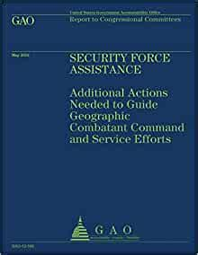Security Force Assistance Additional Actions Needed To Guide Geographic Comatant Command And Service Efforts