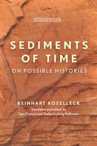 Sediments Of Time On Possible Histories Cultural Memory In The Present