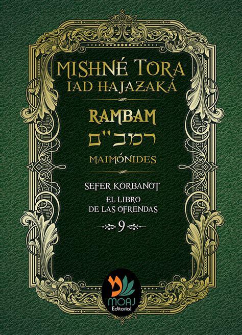 Sefer Korbanot El Libro De Las Ofrendas Mishne Tora Iad Hajazaka Rambam Maimonides Mishne Tora Rambam No 9