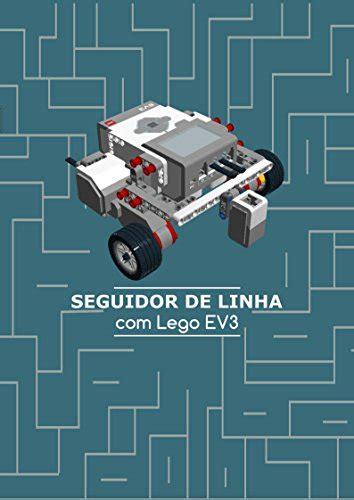 Seguidor De Linha Com Lego Ev3 Portuguese Edition