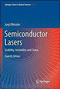 Semiconductor Lasers Stability Instability And Chaos Springer Series In Optical Sciences By Junji Ohtsubo