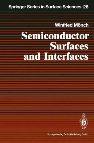 Semiconductor Surfaces and Interfaces