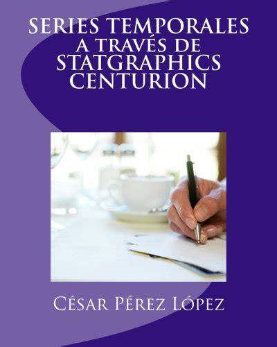 Series Temporales A Traves De Statgraphics Centurion
