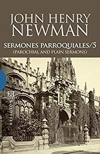 Sermones Parroquiales 3 Parochial And Plain Sermons Ensayo