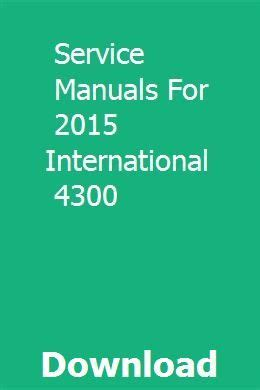 Service Manuals For 2015 International 4300