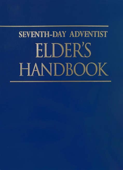 Seventh Day Adventist Elders Manual 2015