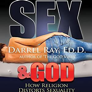 Sex And God How Religion Distorts Sexuality English Edition