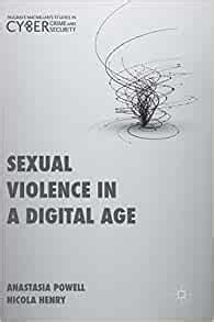 Sexual Violence In A Digital Age Palgrave Studies In Cybercrime And Cybersecurity