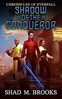Shadow Of The Conqueror Chronicles Of Everfall Book 1 English Edition
