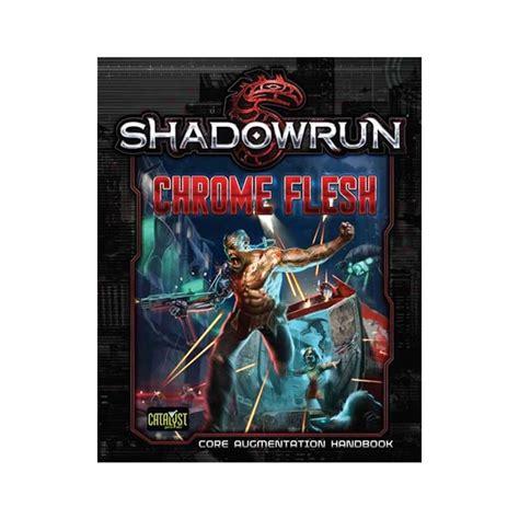 Shadowrun 5 Chrome Flesh