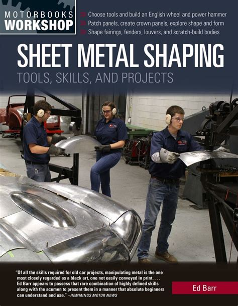 Sheet Metal Shaping Tools Skills And Projects Motorbooks Workshop