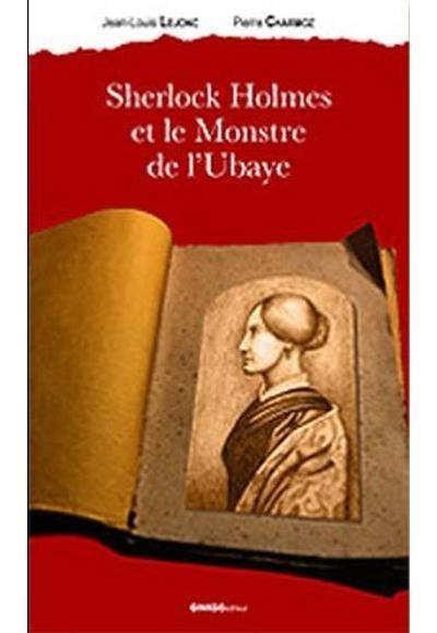 Sherlock Holmes Et Le Monstre De Lubaye
