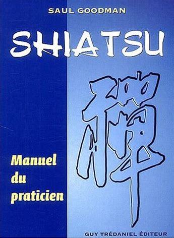 Shiatsu Manuel Du Praticien