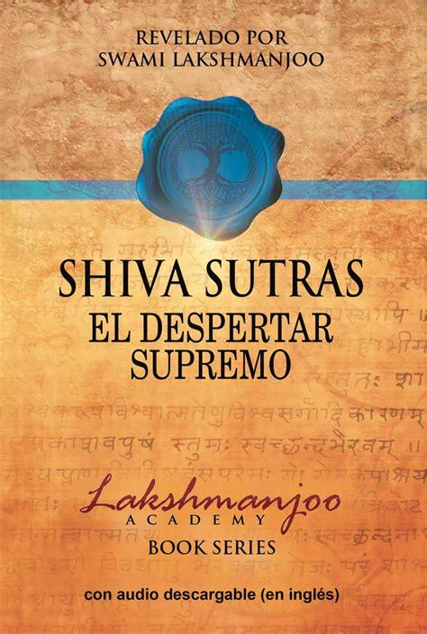 Shiva Sutras El Despertar Supremo