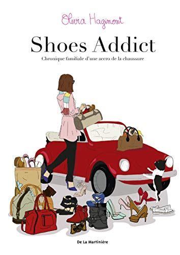 Shoes Addict Chronique Familiale Dune Accro De L